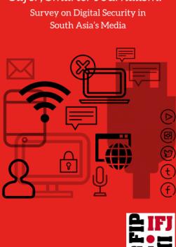 Safer, Smarter Journalism: Survey on Digital Security in South Asia's Media