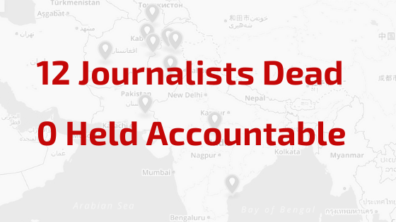 South Asia: Justice needed for 12 journalists murdered in South Asia in 2019