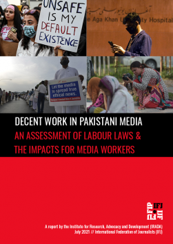 Decent Work in Pakistani Media: An assessment of labour laws and the impacts for media workers