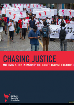 Chasing Justice : Study on impunity for crimes against journalists in Maldives